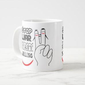 Stop War Start Smiling Giant Coffee Mug