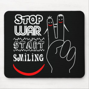 Stop War Start Smiling Peace Sign Funny Drawing Mouse Pad