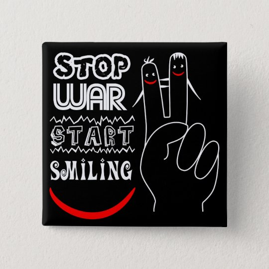 Stop War Start Smiling Peace Sign Funny Drawing Pinback Button