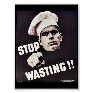 Stop Wasting!! Poster