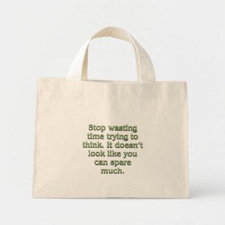 Stop wasting time bag