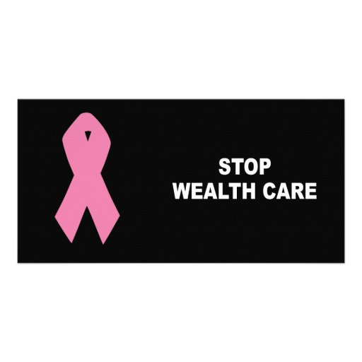STOP WEALTH CARE PHOTO CARD