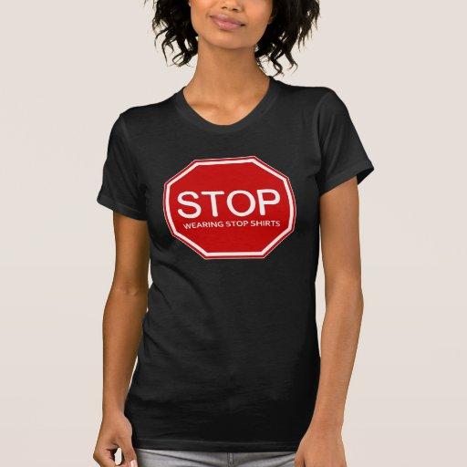 STOP-wearing T Shirt