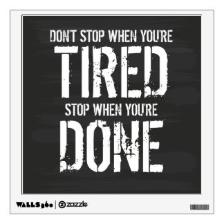 Stop When You're Done Wall Sticker