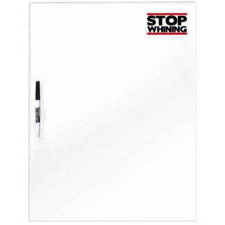 Stop Whining Dry-Erase Boards