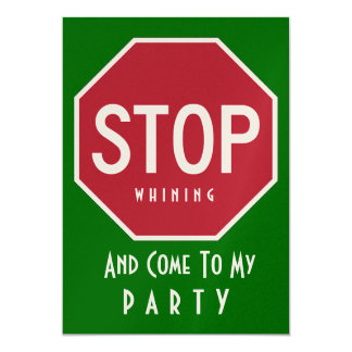 STOP Whining PARTY Invitations (Green)