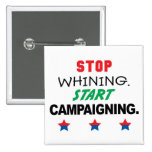 stop whining pinback buttons