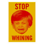 Stop Whining Poster