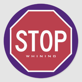 STOP Whining Stickers Purple