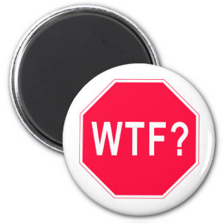 Stop! WTF? Magnet