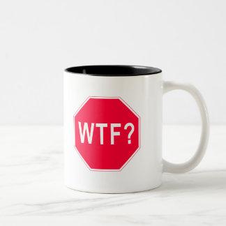 Stop! WTF? Two-Tone Coffee Mug