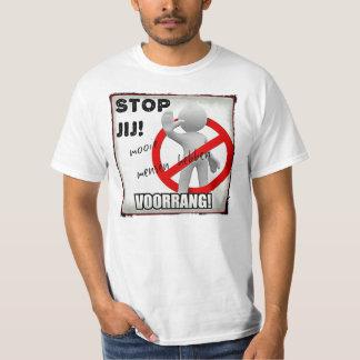 STOP YOU! T-Shirt