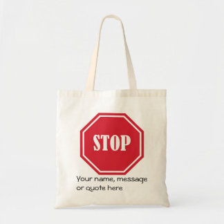 stop Your name message or quote here Bags