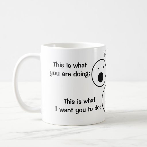 Stop your yappin! classic white coffee mug