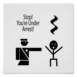 stop youre under arrest music humour 2 posters