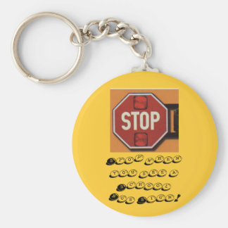 Stoparm, Stop when you see a School Bus Sign! Basic Round Button Keychain