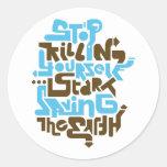 stopkillingyaself02_2f runder sticker