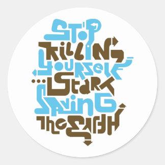 stopkillingyaself02_2f classic round sticker