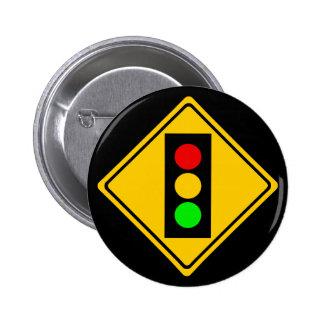 Stoplight Ahead Pinback Button