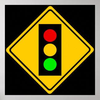 Stoplight Ahead Posters