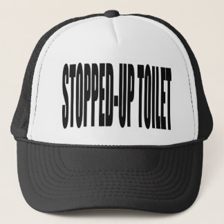 stopped-up toilet trucker hat