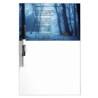 Stopping By The Woods by: Robert Frost Dry-Erase Board