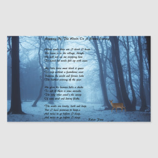 Stopping By The Woods by: Robert Frost Rectangular Sticker