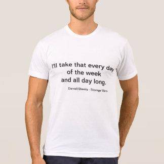 Storage Wars - Darrell Sheets Quote T-Shirt