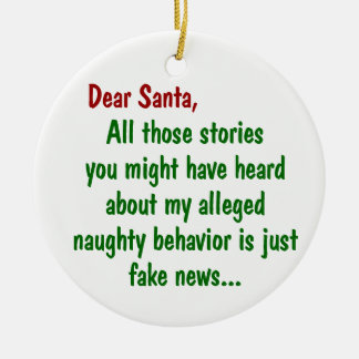Stories of My Naughty Behavior is Fake News Ceramic Ornament