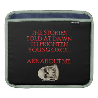 Stories Told to Frighten Young Orcs Sleeves For iPads