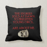 Stories Told to Frighten Young Orcs Pillows