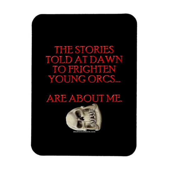 Stories Told to Frighten Young Orcs Rectangular Photo Magnet