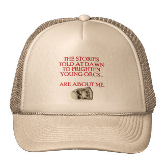 Stories Told to Frighten Young Orcs Trucker Hat