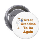Stork Great Grandma To Be Again Pinback Buttons