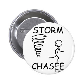 Storm Chasee Pinback Buttons
