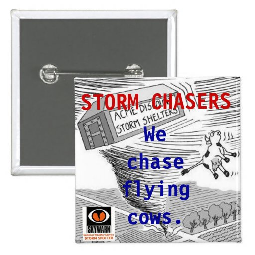 Storm Chasing Button