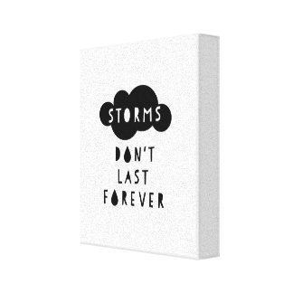 Storms Don't Last Forever Canvas Light