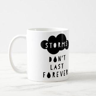 Storms Don't Last Forever Mug Light