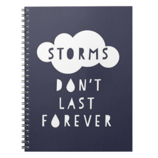 Storms Don't Last Forever Notebook Dark