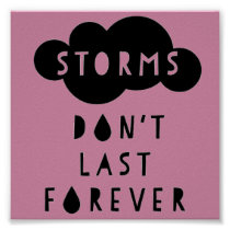 Storms Don't Last Forever Poster Light