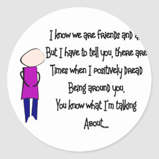 """Story Folks """"Sometimes I don't Like You"""" Round Stickers"""