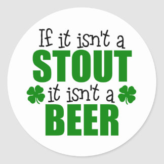 Stout Beer St. Patrick's Day Gift Classic Round Sticker