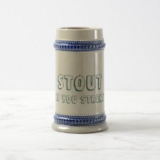 Stout, Gives you Strength! Designs By Ché Dean Beer Stein