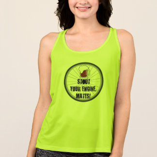 Stout Your Engines, Mates Cycling Tank Top