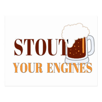 Stout your Engines Postcard