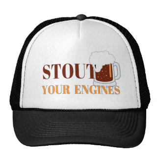 Stout your Engines Trucker Hats