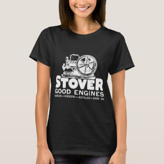 Stover Hit And Miss Gas Farm Engine Good Engines H T-Shirt