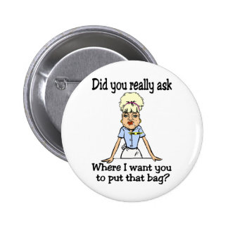Stow the Bag Pinback Button
