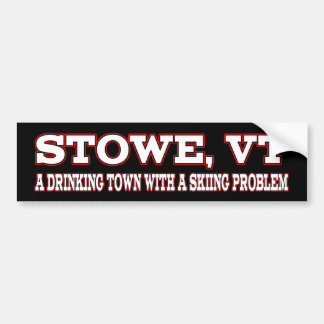 Stowe Skiing Problem Bumper Stickers