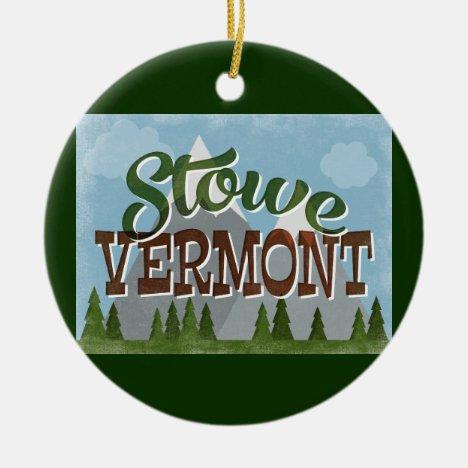 Stowe Vermont Fun Retro Snowy Mountains Ceramic Ornament